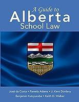 A Guide to Alberta School Law