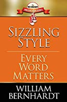 Sizzling Style: Every Word Matters (The Red Sneaker Writers Book)
