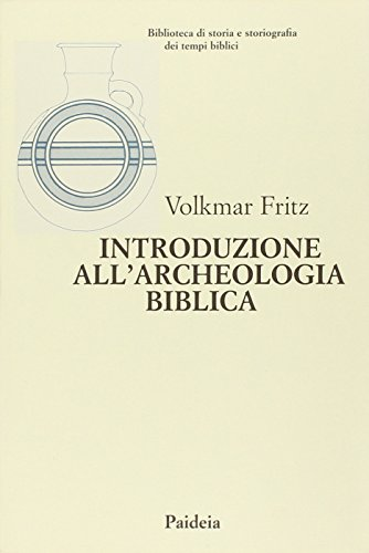 Introduzione all'archeologia biblica