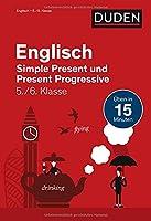 Englisch in 15 Min - Simple Present und Present Progressive 5./6. Klasse