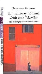Un Tramway Nomme Desir - Tokyo Bar de Tennessee Williams