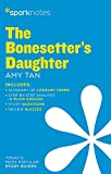 The Bonesetter's Daughter SparkNotes Literature Guide (SparkNotes Literature Guide Series)