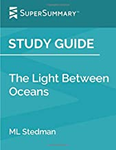 Study Guide: The Light Between Oceans by ML Stedman (SuperSummary)