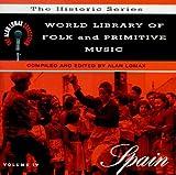 World Library Of Folk & Primitive Music, Vol. 4: Spain