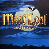 Meat Loaf and Friends von Meat Loaf