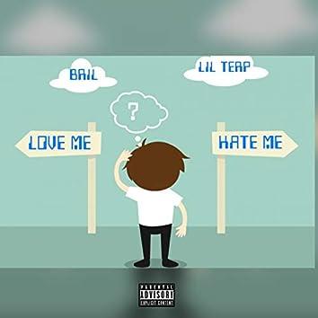 Love Me / Hate Me