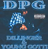 Songtexte von Tha Dogg Pound - Dillinger & Young Gotti