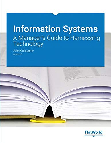 Information Systems A Manager's Guide to Harnessing Technology