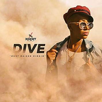 Dive: Dust Raiser Riddim