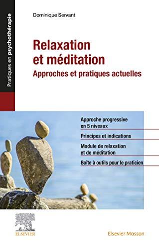 Relaxation et méditation: Approches et pratiques actuelles