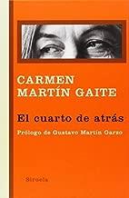 By C. M. Gaite El cuarto de atras (Libros Del Tiempo) (Spanish Edition) [Hardcover]