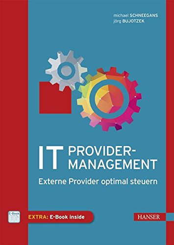 IT-Providermanagement: Externe Provider optimal steuern