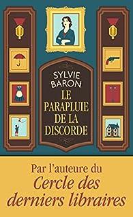 Le parapluie de la discorde par Sylvie Baron