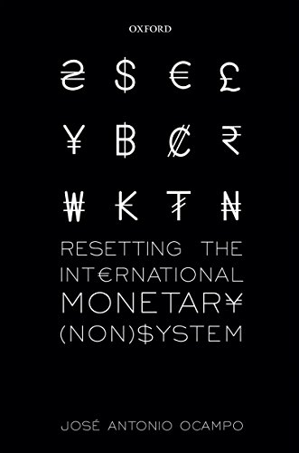 Resetting the International Monetary (Non)System (WIDER Studies in Development Economics) (English Edition)