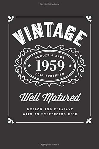 1959 Vintage Bourbon Notebook: Notes for the Well Matured