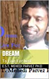 Dream: To Live For best (English Edition)