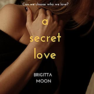 A Secret Love                   By:                                                                                                                                 Brigitta Moon                               Narrated by:                                                                                                                                 Kathryn Clark                      Length: 1 hr and 47 mins     6 ratings     Overall 4.5