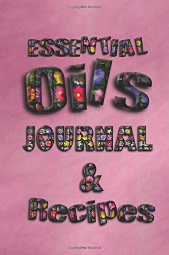 Essential Oils Journal & Recipes: Gifts for Witches Ultimate Workbook to Track Your Favorite Scents with 96 Diffuser Recipes
