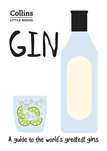 Gin: A guide to the world's greatest gins (Collins Little Books) (English Edition)