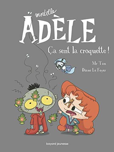 Mortelle Adèle, Tome 11: Ça sent la croquette !