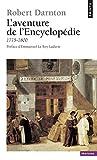 L'Aventure de l'Encyclopédie. (1775-1800)