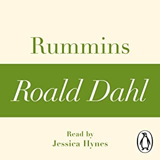 Rummins (A Roald Dahl Short Story)                   By:                                                                                                                                 Roald Dahl                               Narrated by:                                                                                                                                 Jessica Hynes                      Length: 24 mins     Not rated yet     Overall 0.0