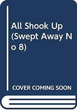 Swept Away No. 8: All Shook Up 0380751364 Book Cover