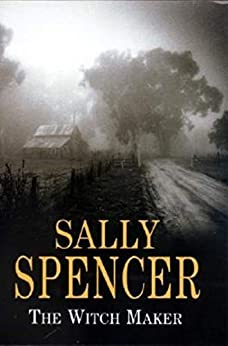 Witch Maker (A Chief Inspector Woodend Mystery Book 11) by [Sally Spencer]