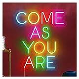 WMLWML Signo de neón Ven como Usted LED Lights Party Wedding Home Decor Decoración de Texto Personalizado de Texto,30 * 25cm (Size : AU Standard)