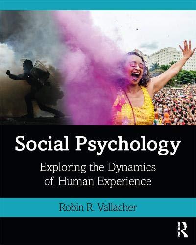 Social Psychology: Exploring the Dynamics of Human Experience