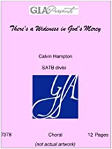 There's a Wideness in God's Mercy - Calvin Hampton - SATB divisi