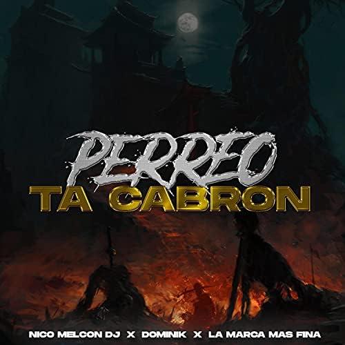 Dominik feat. Nico Melcon Dj, Lau En La Pista & La Marca mas Fina