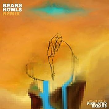 Pixelated Dreams (Bearsnowls Remix)