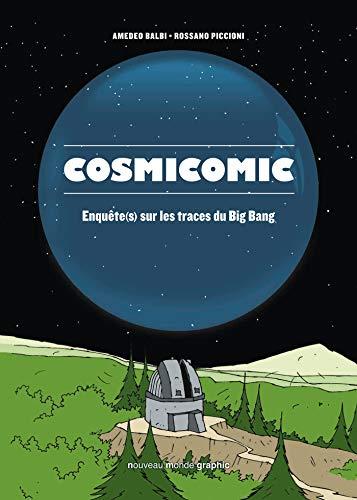 Cosmicomic: Enquête(s) sur les traces du Big Bang