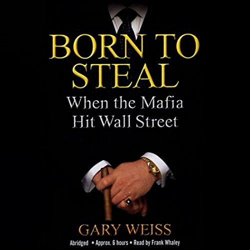 Born to Steal audiobook cover art
