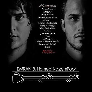 Mimiram (feat. Hamed Kazem Poor)