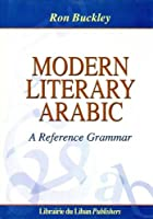 Modern Literary Arabic: A Reference Grammar