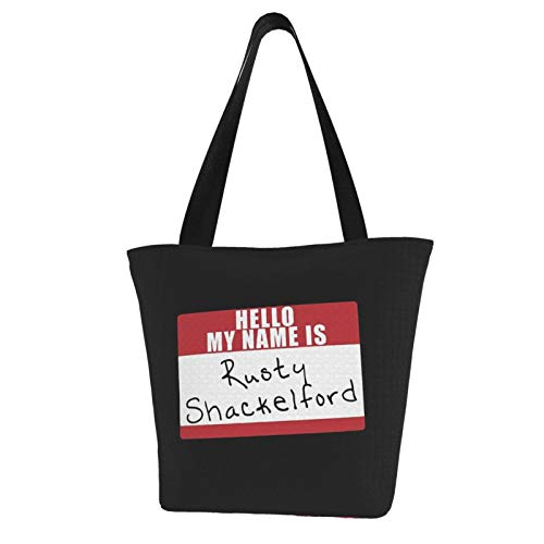 My Name Is Rusty Shakelford Canvas Tote Bag With Zipper And Inner Pocket Reusable Shopping Grocery Bags Cotton Handbags For Gift Fun Art Cosplay Travel