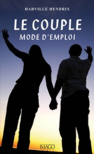 Le Couple, mode d'emploi (IMAGO (EDITIONS) (French Edition)
