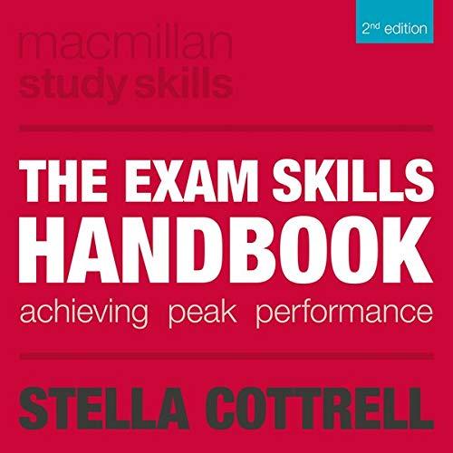 The Exam Skills Handbook: Achieving Peak Performance (Macmillan Study Skills)