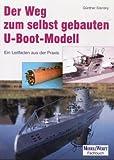 Der Weg zum selbstgebauten U-Boot-Modell: Ein Leitfaden aus der Praxis