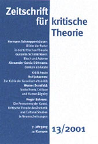 Zeitschrift für kritische Theorie: HEFT 13: 7. Jahrgang (2001)