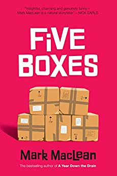 Five Boxes by [Mark MacLean, Trevor Dickinson]