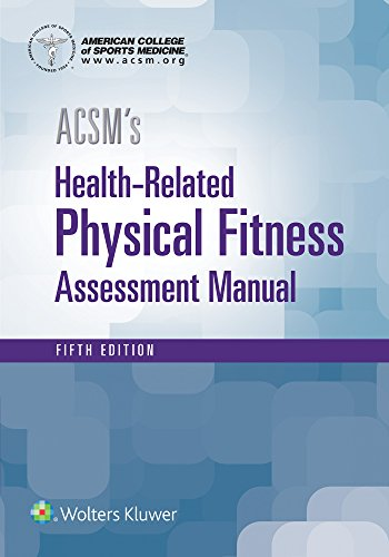 Compare Textbook Prices for ACSM's Health-Related Physical Fitness Assessment Fifth Edition ISBN 9781496338808 by American College of Sports Medicine