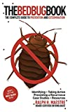 The Bed Bug Book: The Complete Guide to Prevention and Extermination (English Edition)