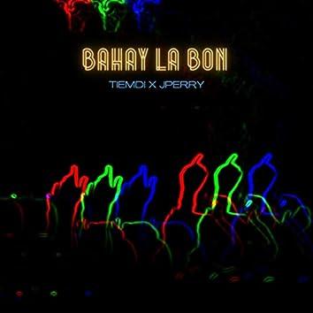 Bahay La Bon (feat. J Perry)