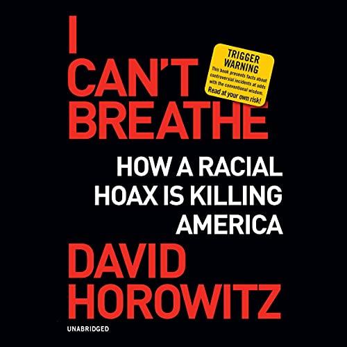 I Can't Breathe: How a Racial Hoa…