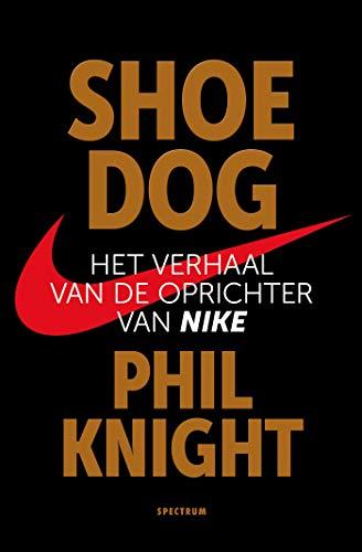 Shoe Dog (Dutch Edition)