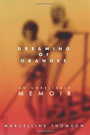 Dreaming of Oranges