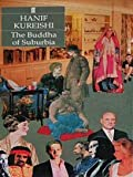 The Buddha of Suburbia by Hanif Kureishi (1990-04-02) - Faber & Faber - 02/04/1990